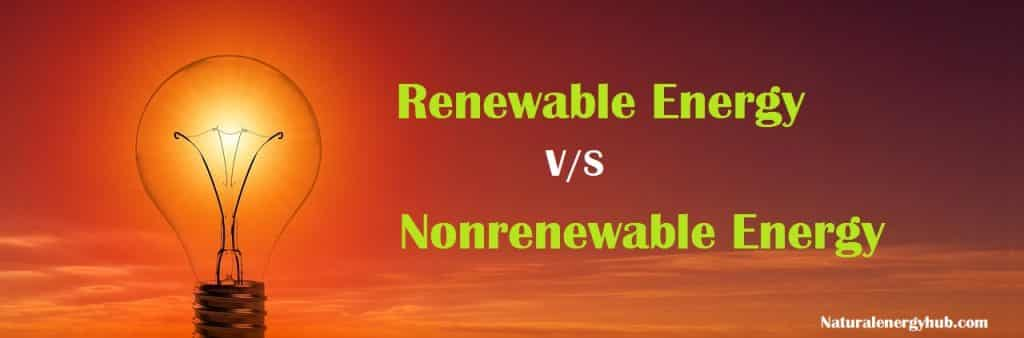 Renewable Vs Nonrenewable energy